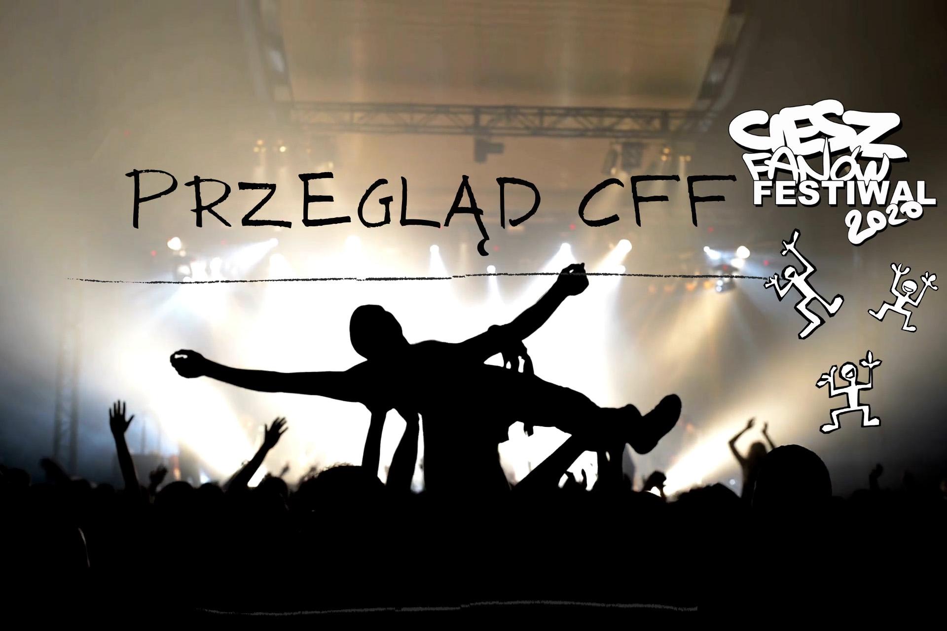 Rusza Przegląd Ciesz Fanów Festiwal