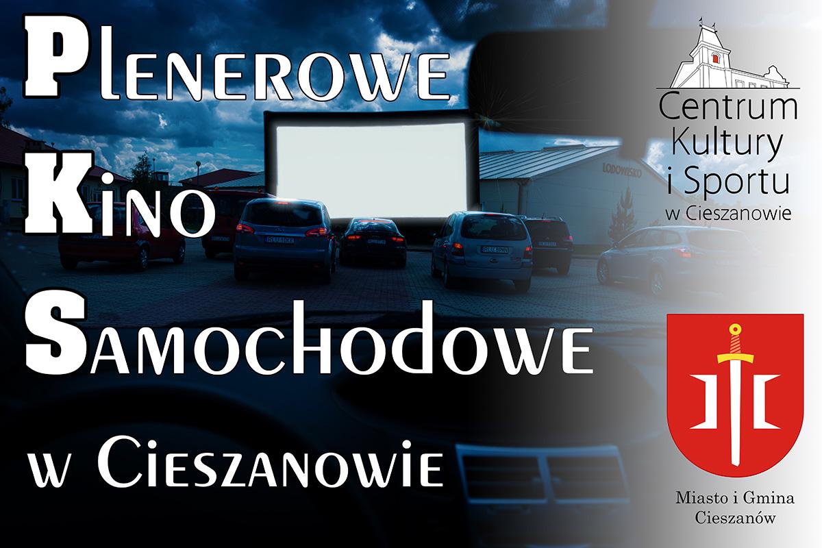 Plenerowe Kino Samochodowe w Cieszanowie